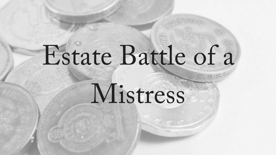 Estate Battle of Richard Pratt's Mistress