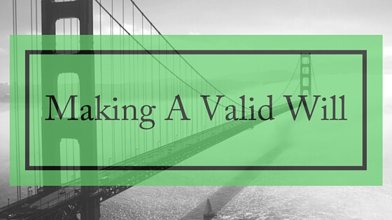 valid will