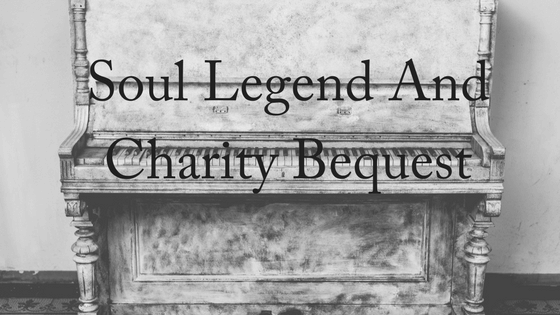 Soul Legend's Charity Bequest