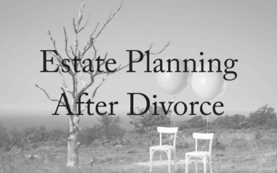 Estate Planning After Divorce