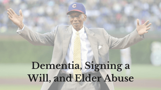 Dementia, Signing a Will, and Elder
