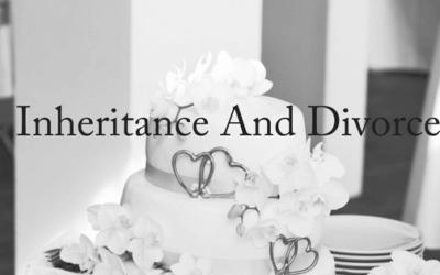 Inheritance and Divorce