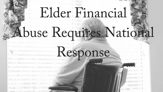 Elder Financial Abuse Needs National Response