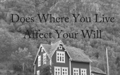 Does Where You Live Affect Your Will?