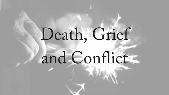 Death, Grief and Conflict