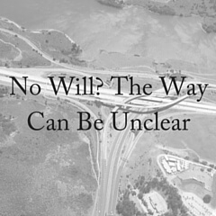 No Will? The Way Can Be Unclear