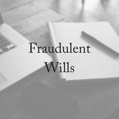 Could You Spot A Fraudulent Will?