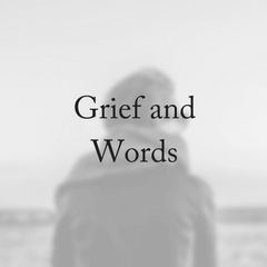 Grief: What To Say After A Loss