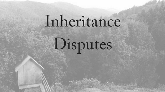 Inheritance Disputes