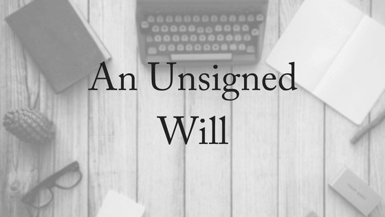 an-unsigned-will