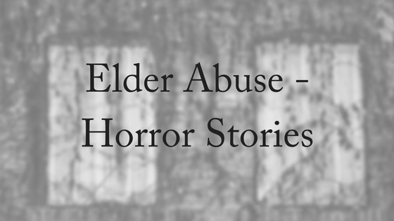 elder-abuse-horror-stories