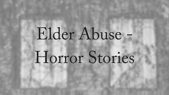 elder-abuse-horror-stories