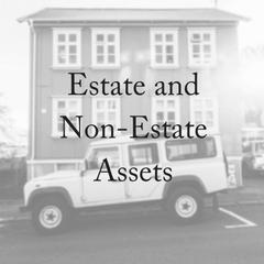 Estate Assets: But What About Non-Estate Assets?