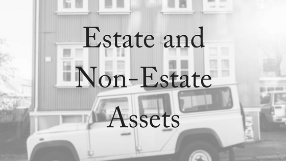 estate-and-non-estate-assets