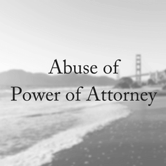 Abuse of Power of Attorney