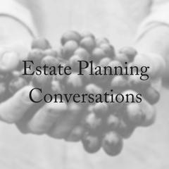 Estate Planning Conversations