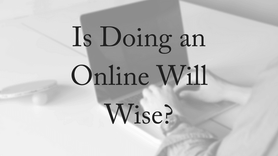 Is doing an online will wise contesting a will brisbane have you ever thought about doing an online will there are many advertised as being a time saving low cost option and so do it yourself wills are becoming solutioingenieria Images