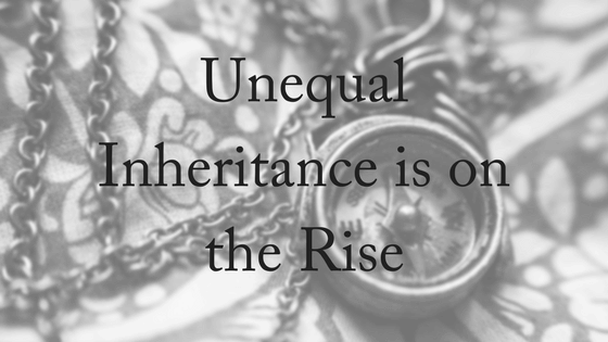 Unequal Inheritance Is On The Rise