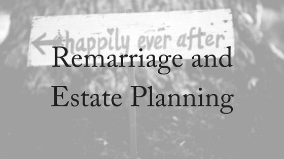 Remarriage and Estate Planning