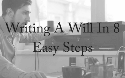 Writing A Will in 8 Easy Steps