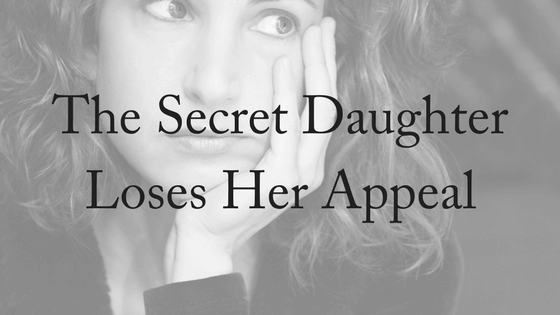The Secret Daughter Loses Her Appeal