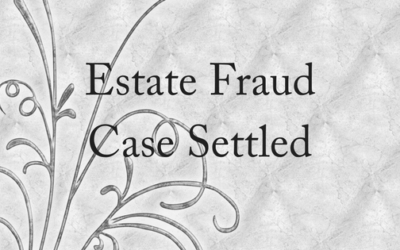 Estate Fraud Case Finally Settled