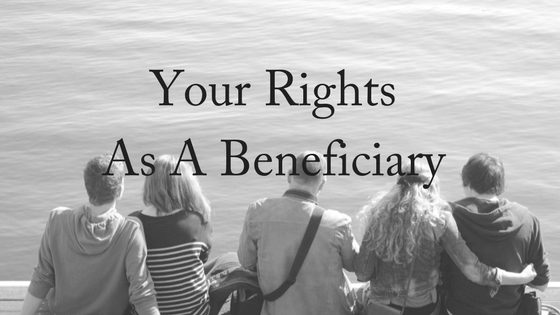 What Are Your Rights As A Beneficiary?