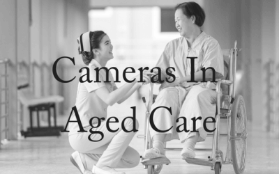 Should There Be Cameras in Aged Care?