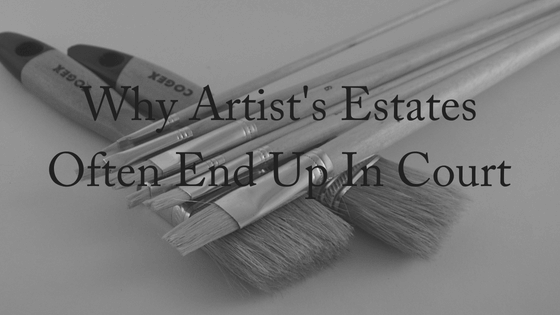 Why Artist's Estates Often End Up In Court