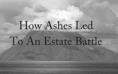 How Ashes Led To An Estate Battle