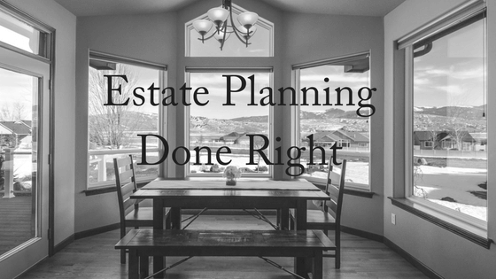 When Estate Planning Is Done Right