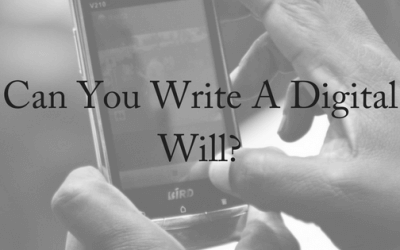 Can You Write A Digital Will?