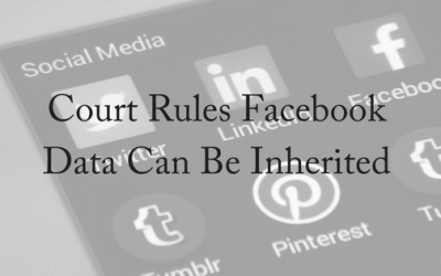 Court Rules Facebook Data Can Be Inherited