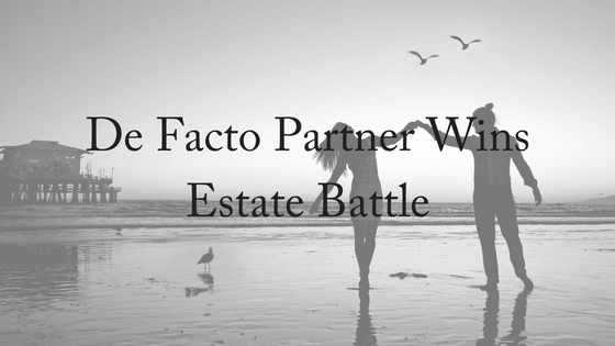 De Facto Partner Wins Estate Battle