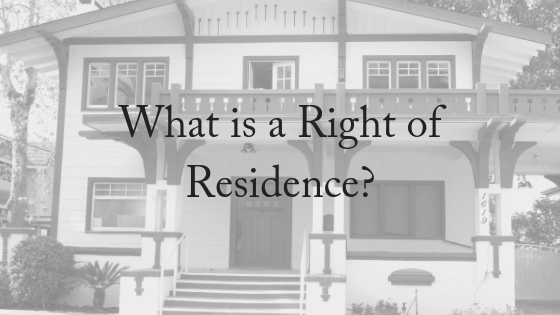What is a Right of Residence?
