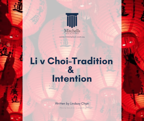 Li v Choi-Tradition & Intention