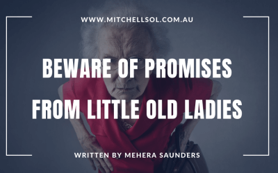 Beware of promises from little old ladies