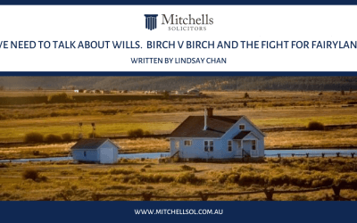 We Need To Talk About Will. Birch v Birch and the fight for Fairyland.